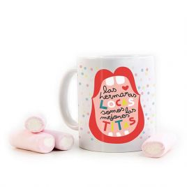 Taza divertida HERMANAS LOCAS
